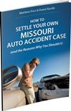 How to Settle Your Own MO Car Accident Claim eBook Cover