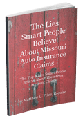 The Lies Smart People Believe About MO Auto Insurance Claims eBook Cover